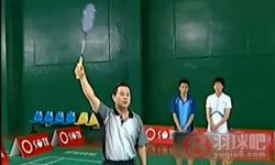 正手吊球 陈伟华羽毛球教学视频 第9集
